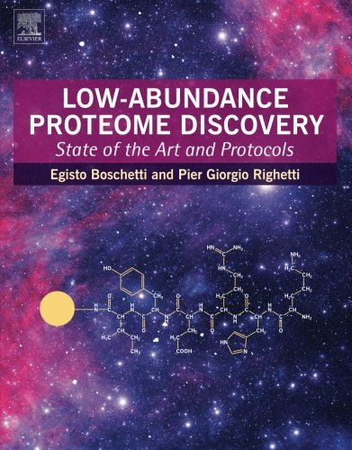 9780124017344: Low-Abundance Proteome Discovery: State of the Art and Protocols