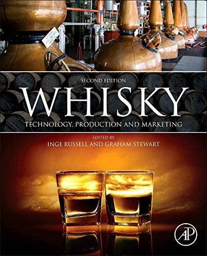 9780124017351: Whisky, Second Edition: Technology, Production and Marketing