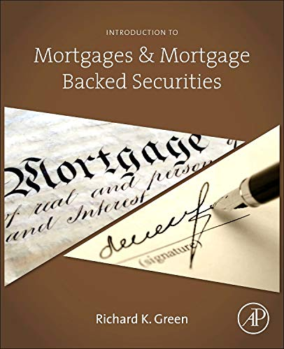 9780124017436: Introduction to Mortgages and Mortgage Backed Securities
