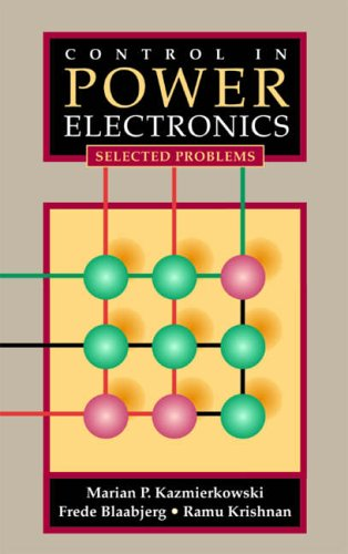 9780124027725: Control in Power Electronics: Selected Problems (Academic Press Series in Engineering)