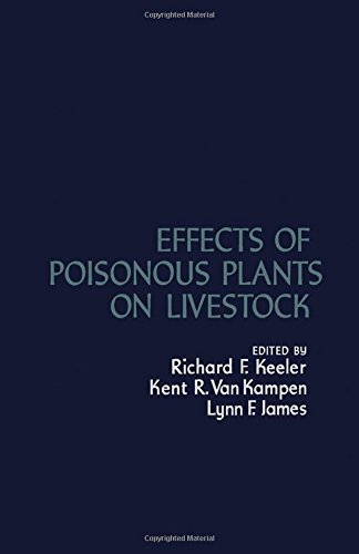 9780124032507: Effects of Poisonous Plants on Livestock