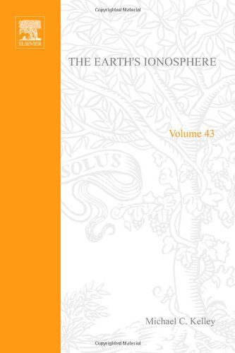 9780124040120: The Earth's Ionosphere :Plasma Physics and Electrodynamics