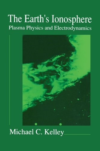 9780124040137: The Earth's Ionosphere: Plasma Physics and Electrodynamics (International Geophysics Series)