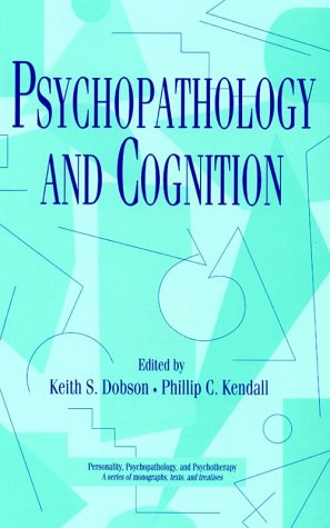 9780124041752: Psychopathology and Cognition (Personality, Psychopathology, and Psychotherapy)