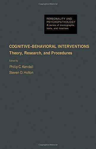 9780124044807: Cognitive Behavioral Interventions: Theory, Research, and Procedures (Personality & Psycho-pathology Monographs)