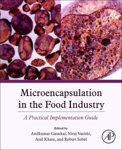 9780124045682: Microencapsulation in the Food Industry: A Practical Implementation Guide