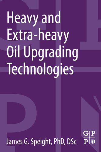 9780124045705: Heavy and Extra-Heavy Oil Upgrading Technologies