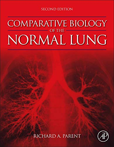 9780124045774: Comparative Biology of the Normal Lung, Second Edition