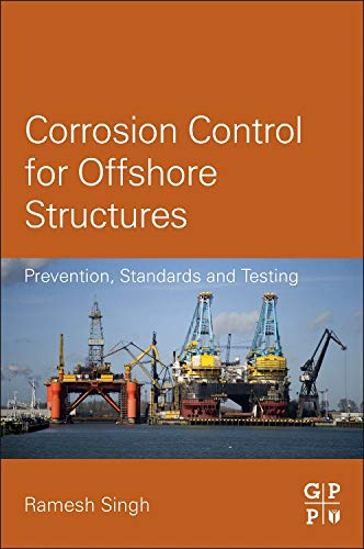 9780124046153: Corrosion Control for Offshore Structures: Cathodic Protection and High-Efficiency Coating