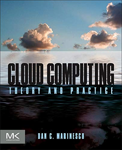 9780124046276: Cloud Computing: Theory and Practice