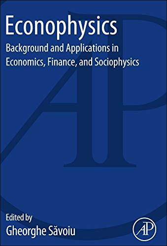 9780124046399: Econophysics: Background and Applications in Economics, Finance, and Sociophysics