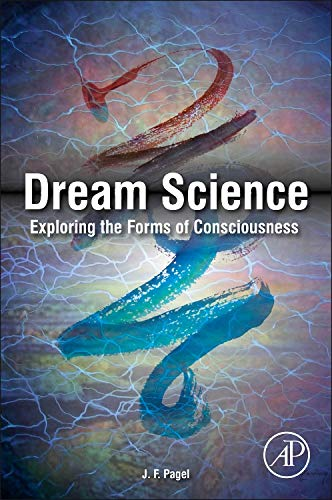 9780124046481: Dream Science: Exploring the Forms of Consciousness