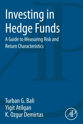 9780124047310: Investing in Hedge Funds: A Guide to Measuring Risk and Return Characteristics