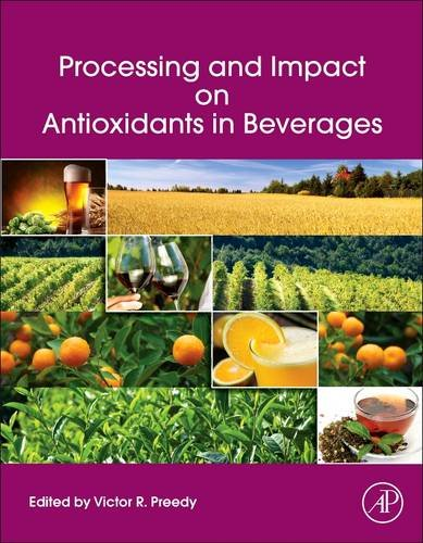 9780124047389: Processing and Impact on Antioxidants in Beverages