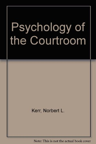 9780124049208: Psychology of the Courtroom