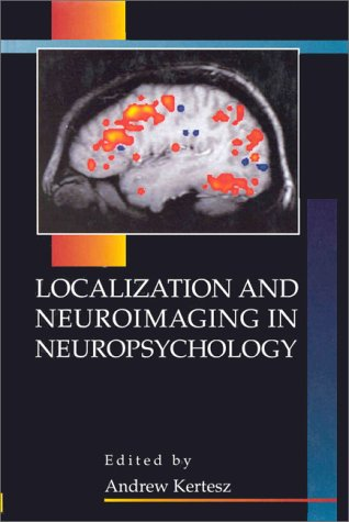 9780124050457: Localization and Neuroimaging in Neuropsychology
