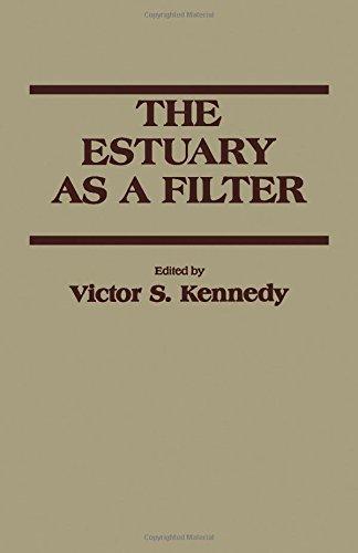 9780124050709: The Estuary As a Filter