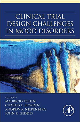 9780124051706: Clinical Trial Design Challenges in Mood Disorders