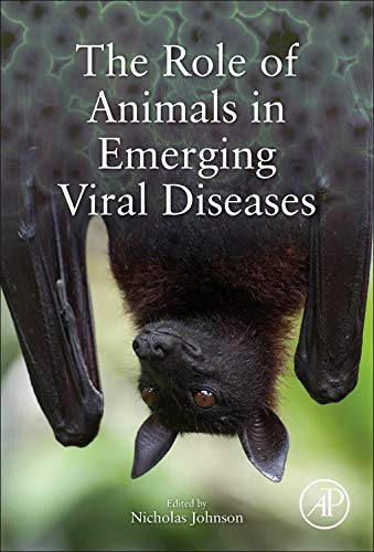 9780124051911: The Role of Animals in Emerging Viral Diseases
