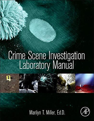 9780124051973: Crime Scene Investigation Laboratory Manual
