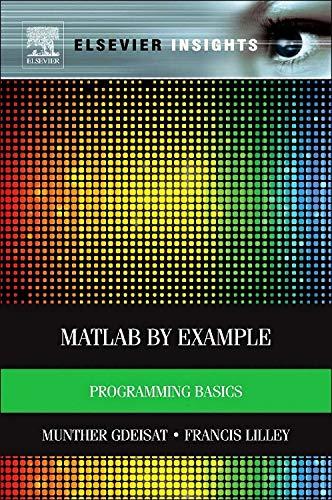 9780124052123: MATLAB® by Example: Programming Basics (Elsevier Insights)