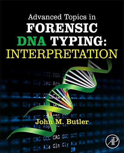 9780124052130: Advanced Topics in Forensic DNA Typing: Interpretation