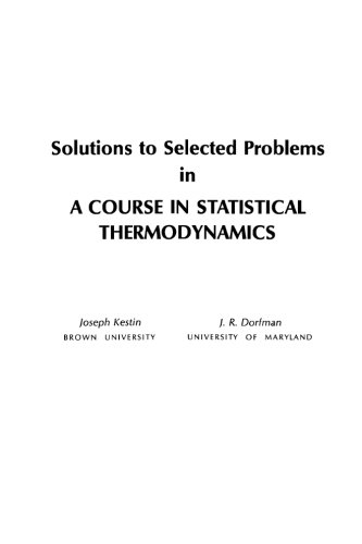 9780124053564: Solutions to Selected Problems in a Course in Statistical Thermodynamics