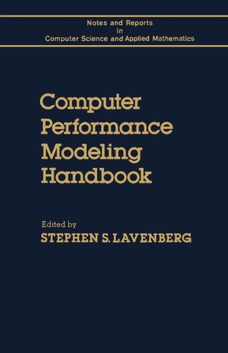 9780124053656: Computer Performance Modeling Handbook