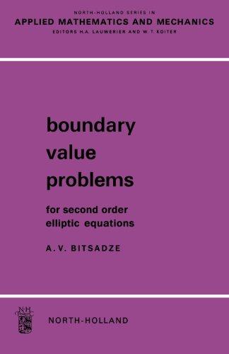 Boundary Value Problems For Second Order Elliptic Equations: A. V. Bitsadze