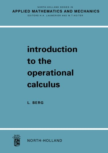 9780124054264: Introduction To The Operational Calculus