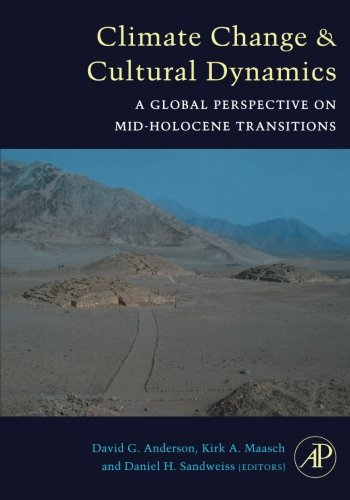 9780124054325: Climate Change and Cultural Dynamics: A Global Perspective on Mid-Holocene Transitions