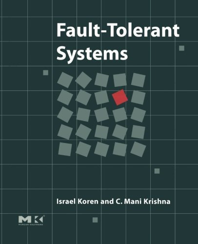 9780124054349: Fault-Tolerant Systems