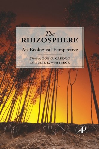 9780124054387: The Rhizosphere: An Ecological Perspective