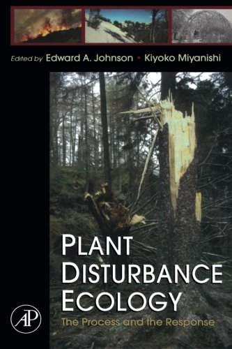 9780124054394: Plant Disturbance Ecology: The Process and the Response