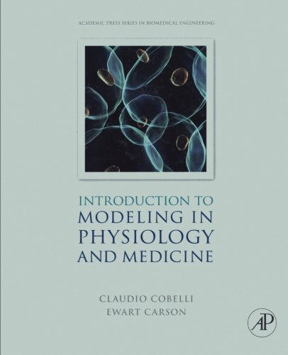 9780124054417: Introduction to Modeling in Physiology and Medicine