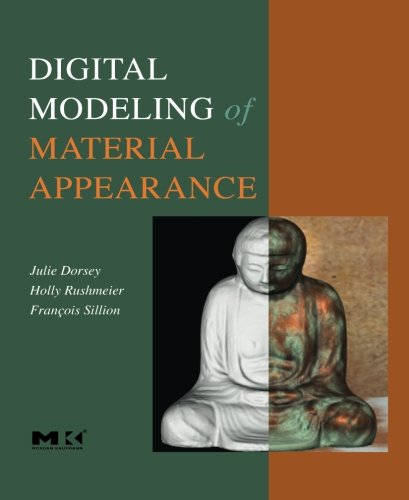 9780124054424: Digital Modeling of Material Appearance