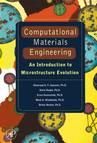 9780124054448: Computational Materials Engineering: An Introduction to Microstructure Evolution