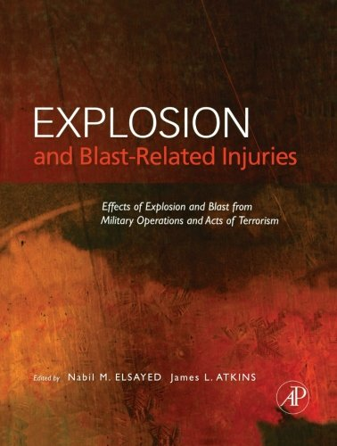 9780124054462: Explosion and Blast-Related Injuries: Effects of Explosion and Blast from Military Operations and Acts of Terrorism