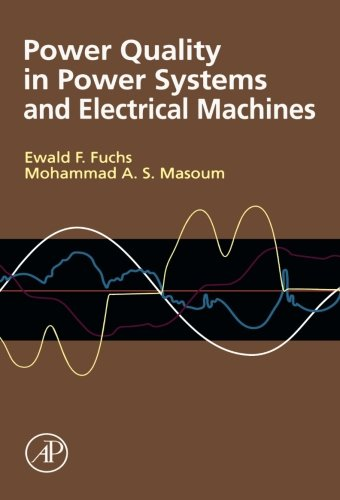 9780124054516: Power Quality in Power Systems and Electrical Machines