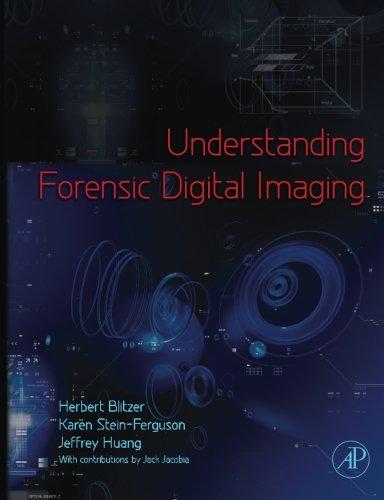 9780124054523: Understanding Forensic Digital Imaging