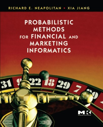 9780124054530: Probabilistic Methods for Financial and Marketing Informatics