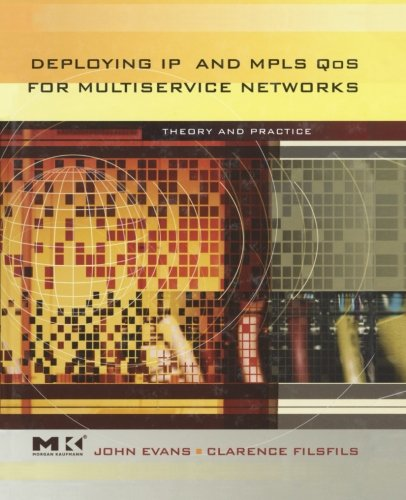 9780124054585: Deploying IP and MPLS QoS for Multiservice Networks: Theory & Practice