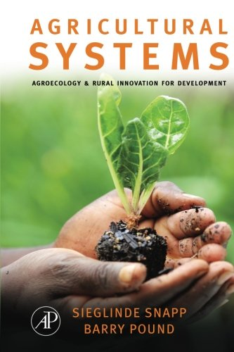 9780124054677: Agricultural Systems: Agroecology and Rural Innovation for Development