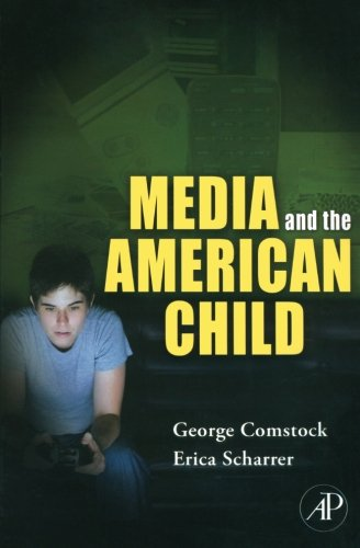 9780124054707: Media and the American Child