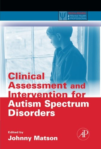 9780124054790: Clinical Assessment and Intervention for Autism Spectrum Disorders