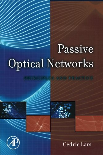 9780124054905: Passive Optical Networks: Principles and Practice