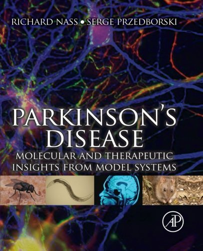 9780124055049: Parkinson's Disease: Molecular and Therapeutic Insights from Model Systems