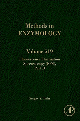 9780124055391: Fluorescence Fluctuation Spectroscopy (FFS) Part B, Volume 519 (Methods in Enzymology)