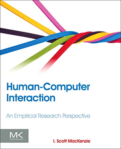 9780124058651: Human-Computer Interaction: An Empirical Research Perspective