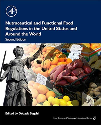 9780124058705: Nutraceutical and Functional Food Regulations in the United States and Around the World, Second Edition (Food Science and Technology)